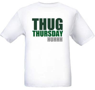 Thug Thursday Tee