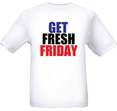 Get Fresh Friday Tee