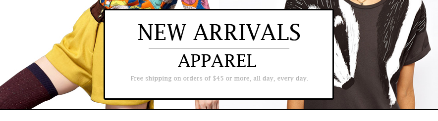 APPAREL: NEW ARRIVALS