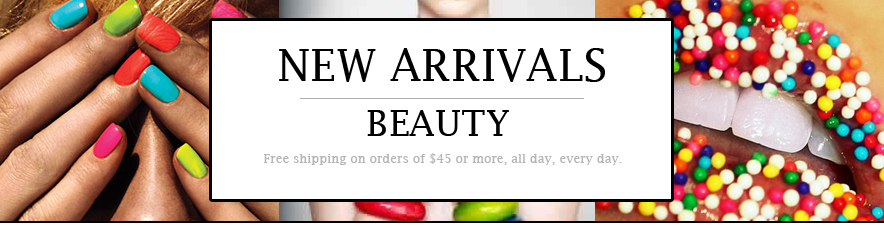 BEAUTY: NEW ARRIVALS