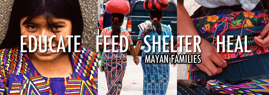 SUPPORT MAYAN FAMILIES