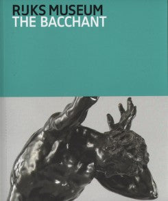 The Bacchant And Other Late Works By Adriaen De Vries