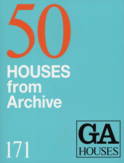 GA Houses 171: 50 Houses From Archive