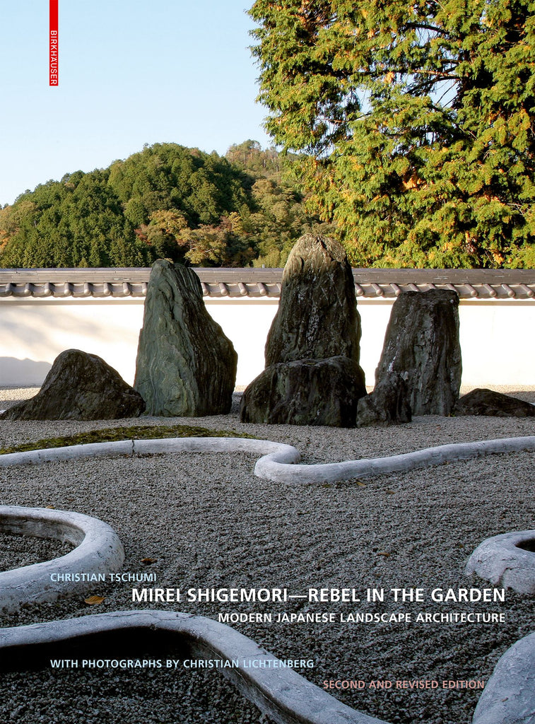 Mirei Shigemori : Rebel in the Garden (2nd edition)