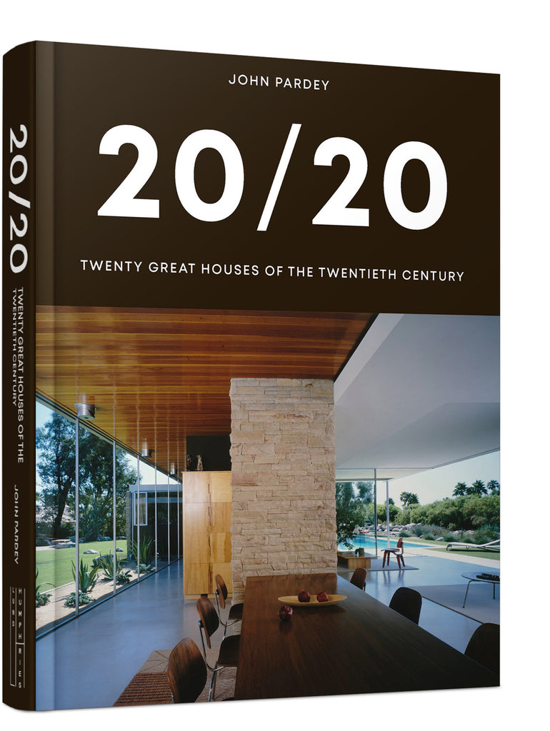 20/20 Twenty Great Houses of the Twentieth Century