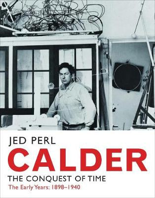 Calder : The Conquest of Time