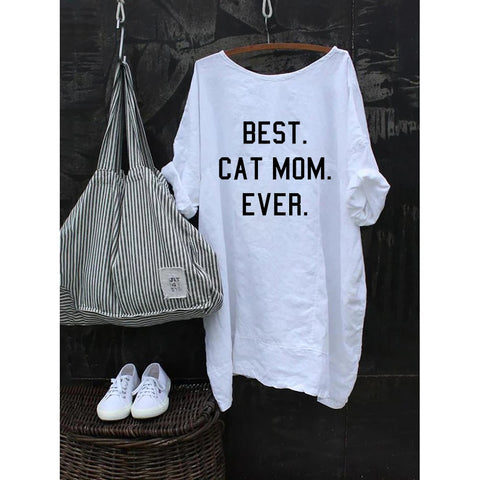 Best Cat Mom Ever Women Half Sleeve Shift Shirts Plus Size Tunic Tops