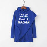 If You Can Read This Thank A Teacher Irregular Solid Pockets Casual Hoodies