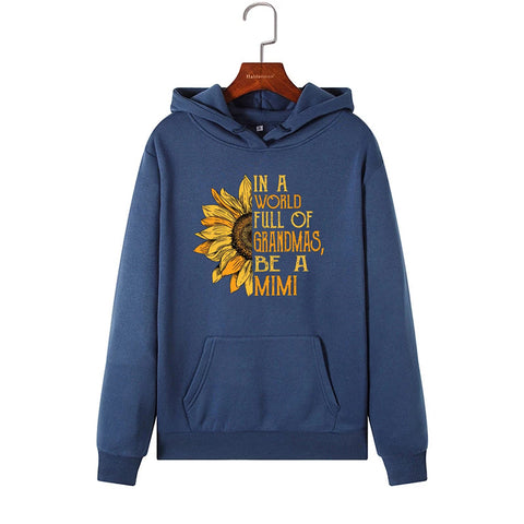 In A World Full of Grandmas Be A Mimi Sunflower Loose Letter Long Sleeve Hoodie