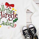 All The Jingle Ladies Christmas Holiday Plus Size Long Sleeve Women's Autumn Sweatshirts