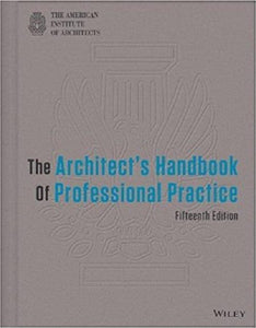 The Architect's Handbook of Professional Practice 15th ed. (EBook PDF)