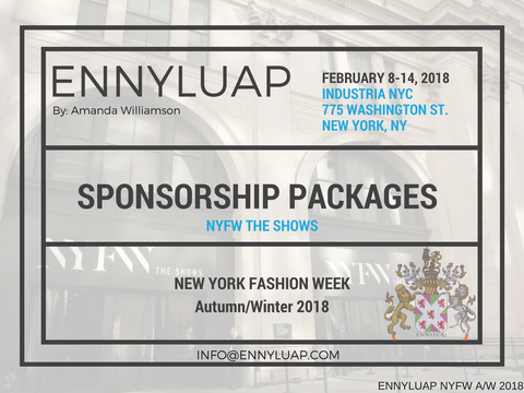 Sponsor Opportunities for New York Fashion Week February 2018. Ennyluap. IMG.