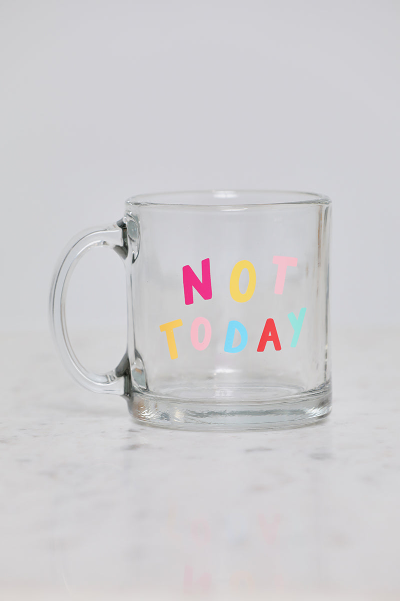 Not Today Mug