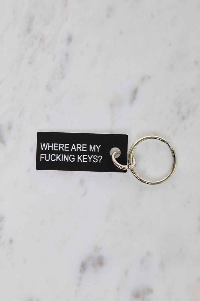 Where Are My F*cking Keys? Key Chain