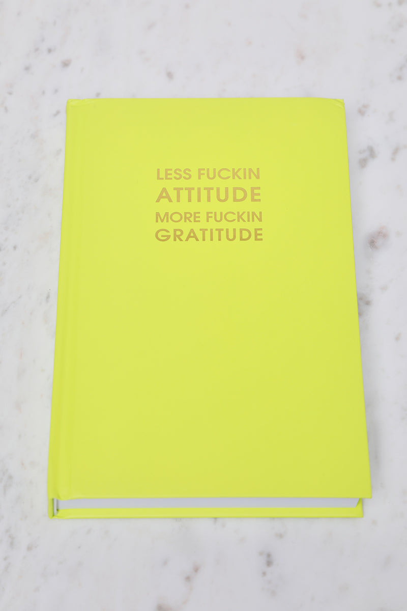 Less Attitude, More Gratitude Notebook