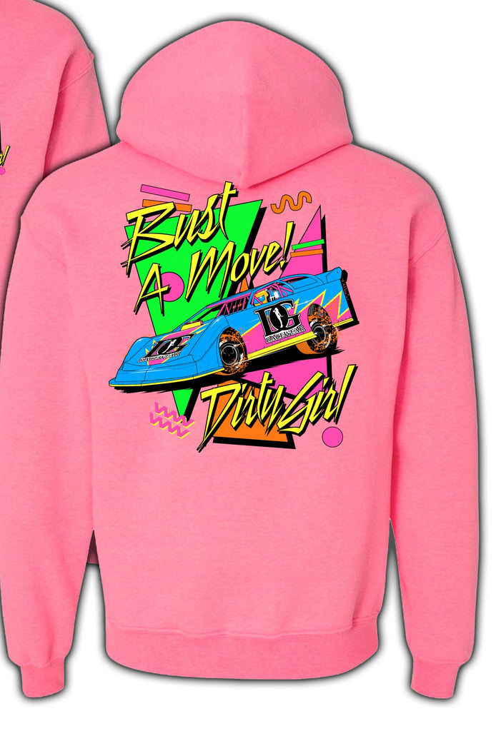 Bust A Move - Neon 90's Inspired Dirt Late Model Racing Hoodie