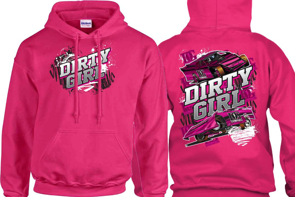 Dirty Girl -  Dirt Late Model & Dirt Mod Pink Hoodie