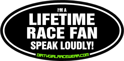 Lifetime Race Fan! Racing Decal