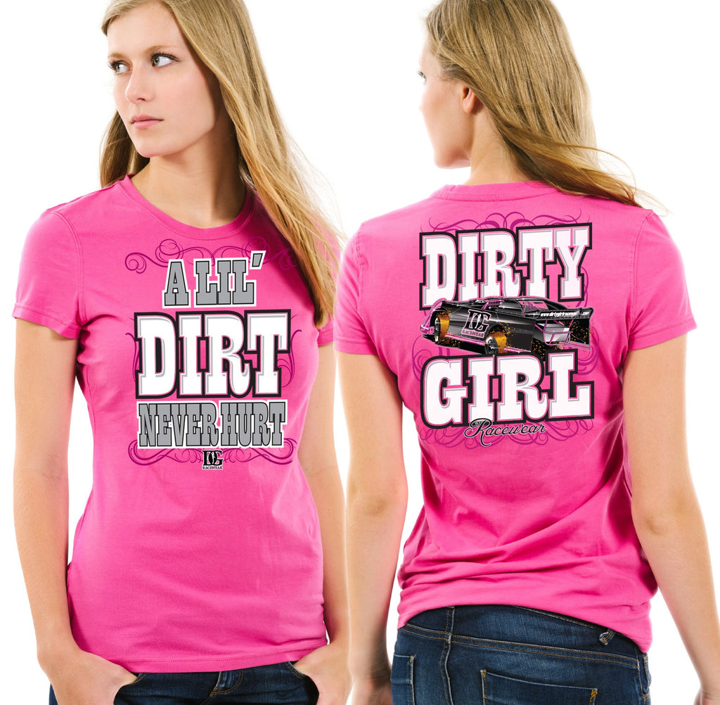 A Lil' Dirt Never Hurt T-Shirt - 3 Colors Available