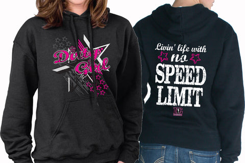 Dirty Girl - Livin Life With No Speed Limit Hoodie