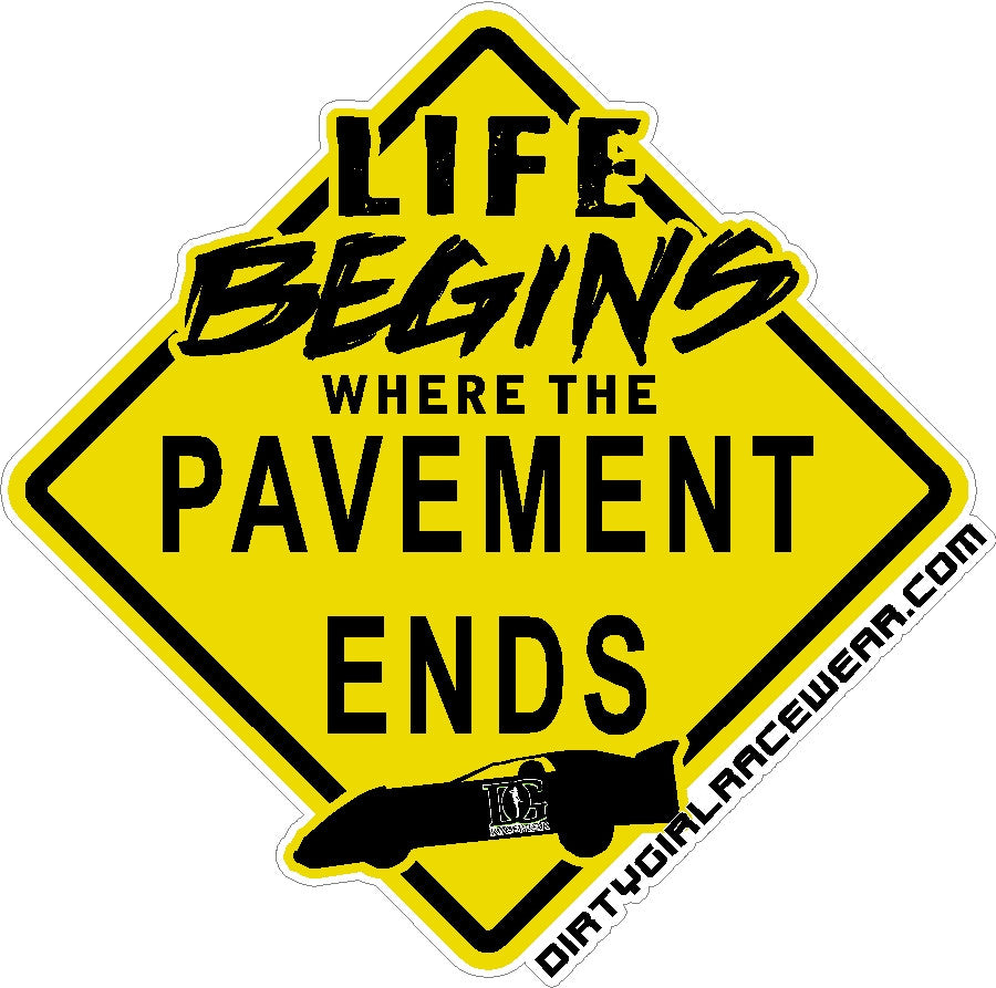 Life Begins Where The Pavement Ends - Decal
