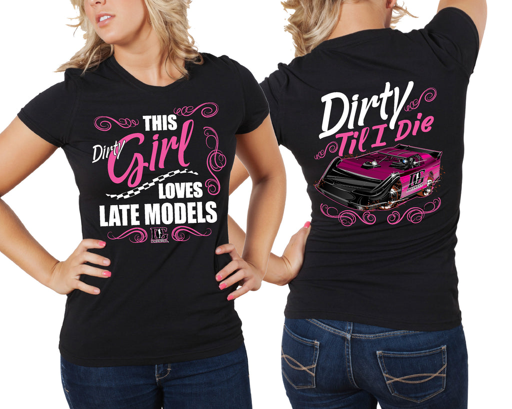 This Dirty Girl Loves Late Models