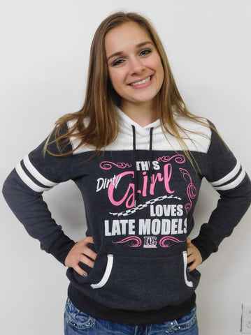 This Dirty Girl Loves Late Models Hoodie