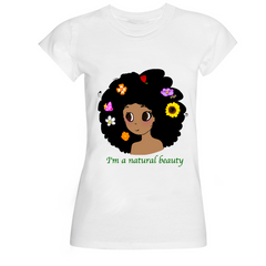 """I'm A Natural Beauty"" Organic Cotton T-Shirt"