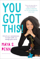 You Got This! - Book by Maya S. Penn (Hardcover)
