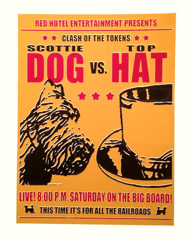 Scottie Dog Vs. Top Hat Monopoly Game Poster, Printed by Hand