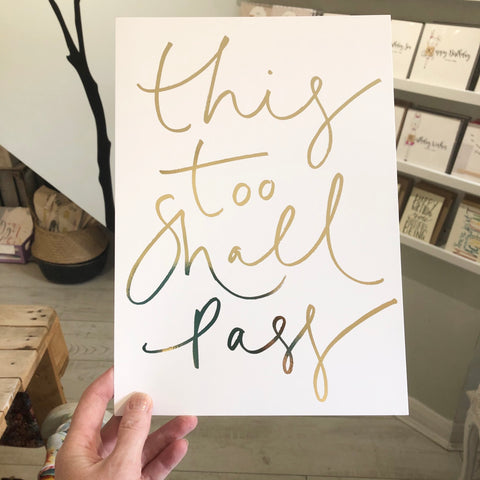 This too shall pass - gold foil print by Oh Squirrel