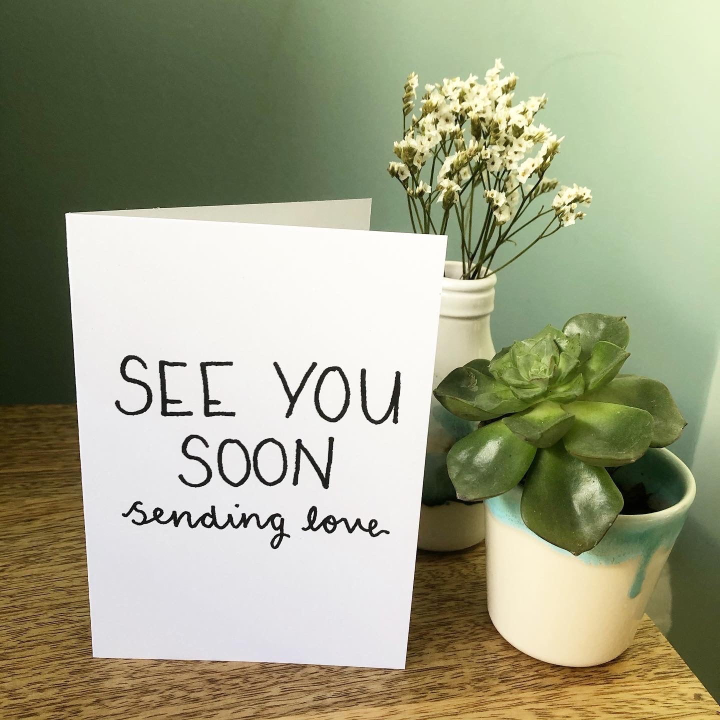 'See You Soon sending love' Card