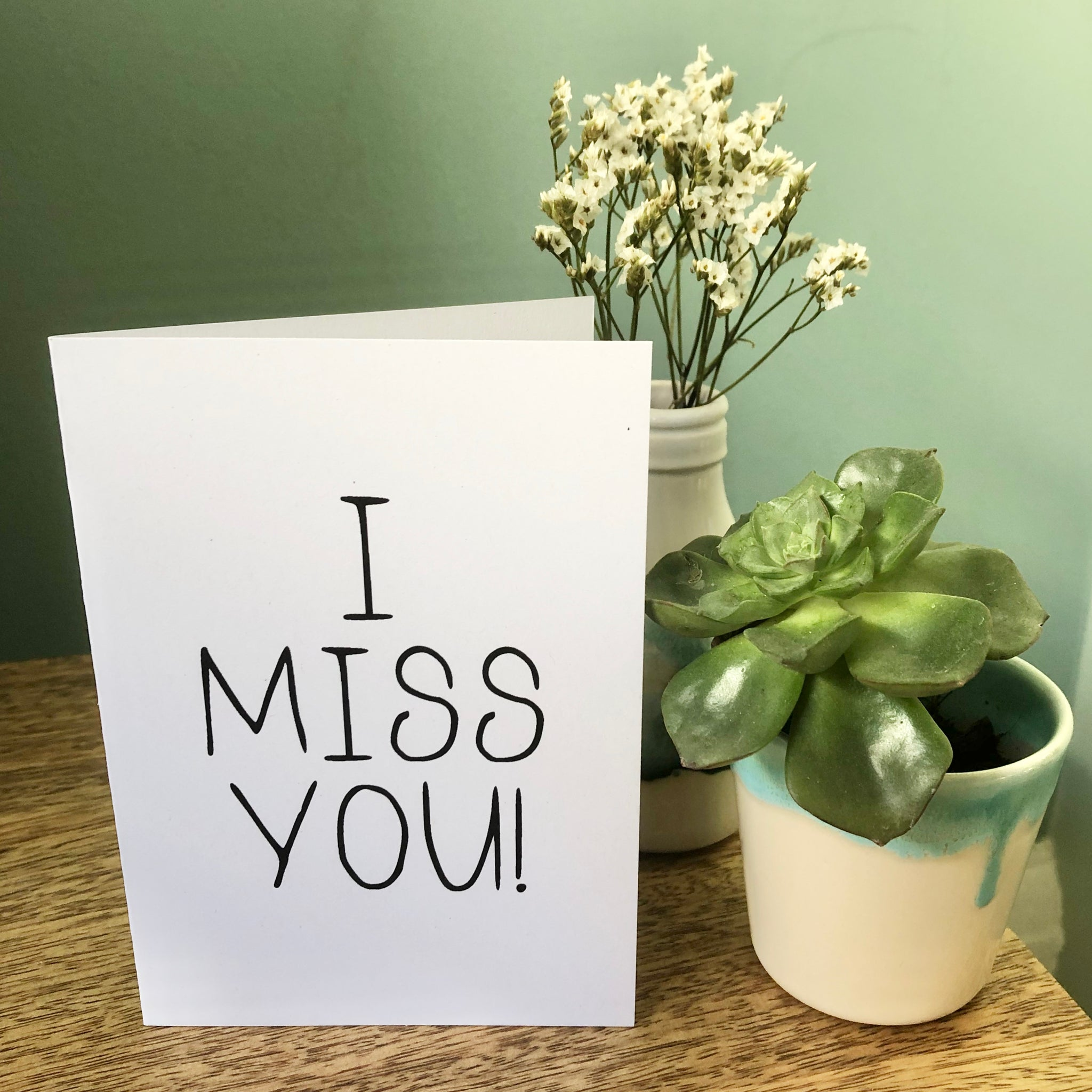 'I Miss You' Card