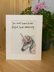 """You don't have to be perfect to be amazing"" Unicorn Print"