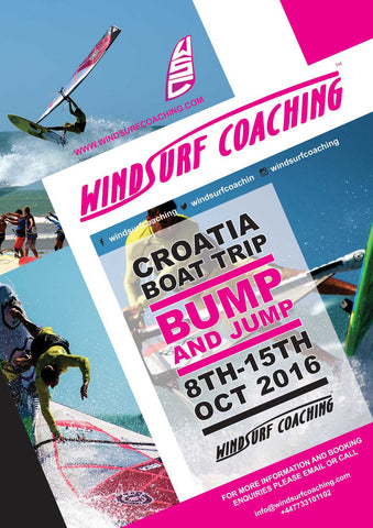 13 - Windsurf Coaching 2016 Tour - Oct 8th - 15th - Croatia - Boat Trip - Bump & Jump