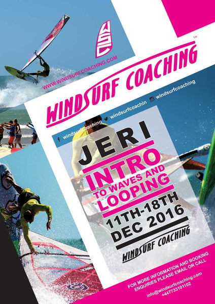 15 - Windsurf Coaching 2016 Tour - Dec 11th - 18th - Jeri - Intro to Waves and Looping