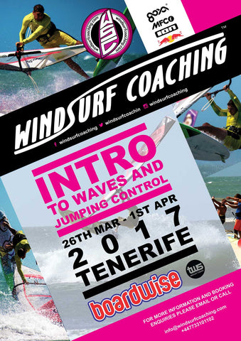 21 - Windsurf Coaching 2017 Tour - March 26th - 1st April - Tenerife - Intro to Waves and Jumping Control