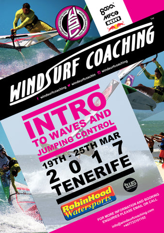 20 - Windsurf Coaching 2017 Tour - March 19th - 25th - Tenerife - Intro to Waves and Jumping Control