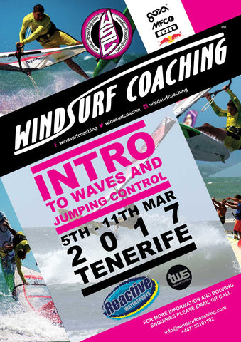 18 - Windsurf Coaching 2017 Tour - March 5th - 11th - Tenerife - Intro to Waves and Jumping Control