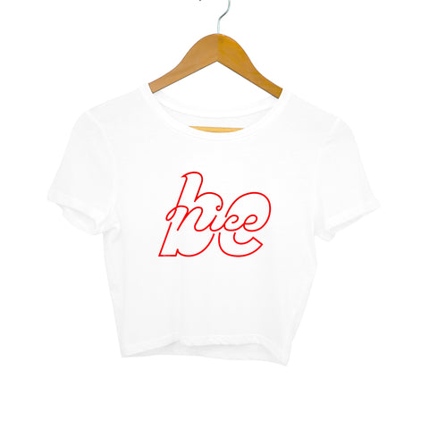 Be Nice Women's Crop Top - The Loser Company