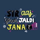 Sir Aaj Ghar Jaldi Jana Hai Women's Half Sleeve Top