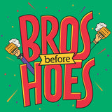 Bros Before Hoes T-Shirt