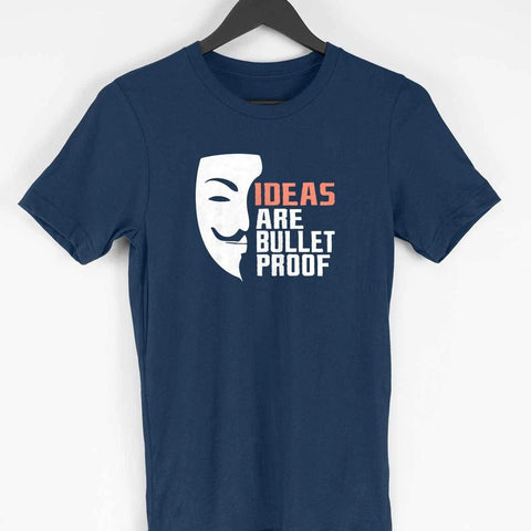 Ideas are bulletproof men's half sleeve t-shirt