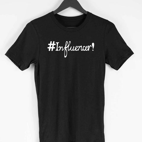 Influencer Half Sleeve T-Shirt