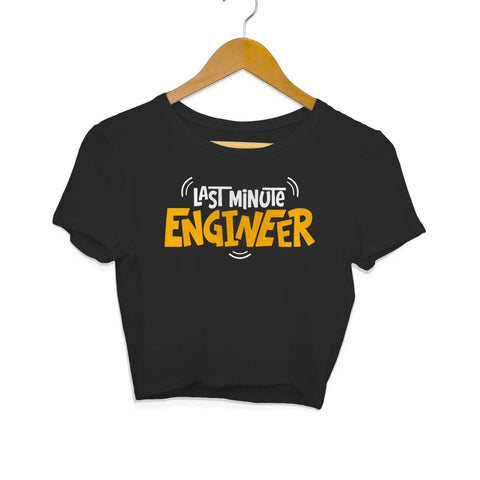 Last Minute Engineer Crop Top