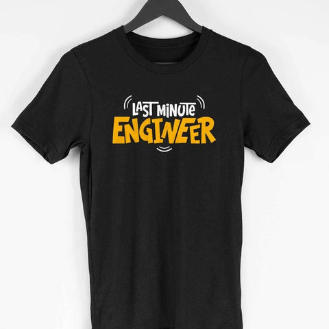 Last Minute Engineer Half Sleeve Black T-Shirt
