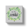 You're Beautiful Canvas Wrap