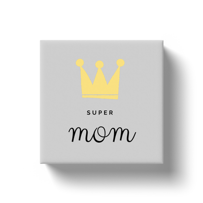 Super Mom with a Crown Canvas Wraps