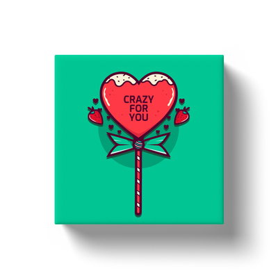 Crazy For You Canvas Wrap