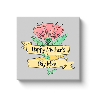 Mother's Day Flower Canvas